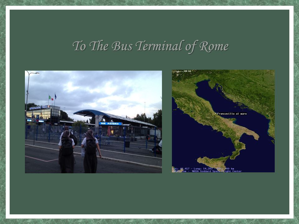 To The Bus Terminal of Rome