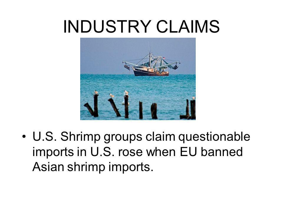 INDUSTRY CLAIMS U.S. Shrimp groups claim questionable imports in U.S.