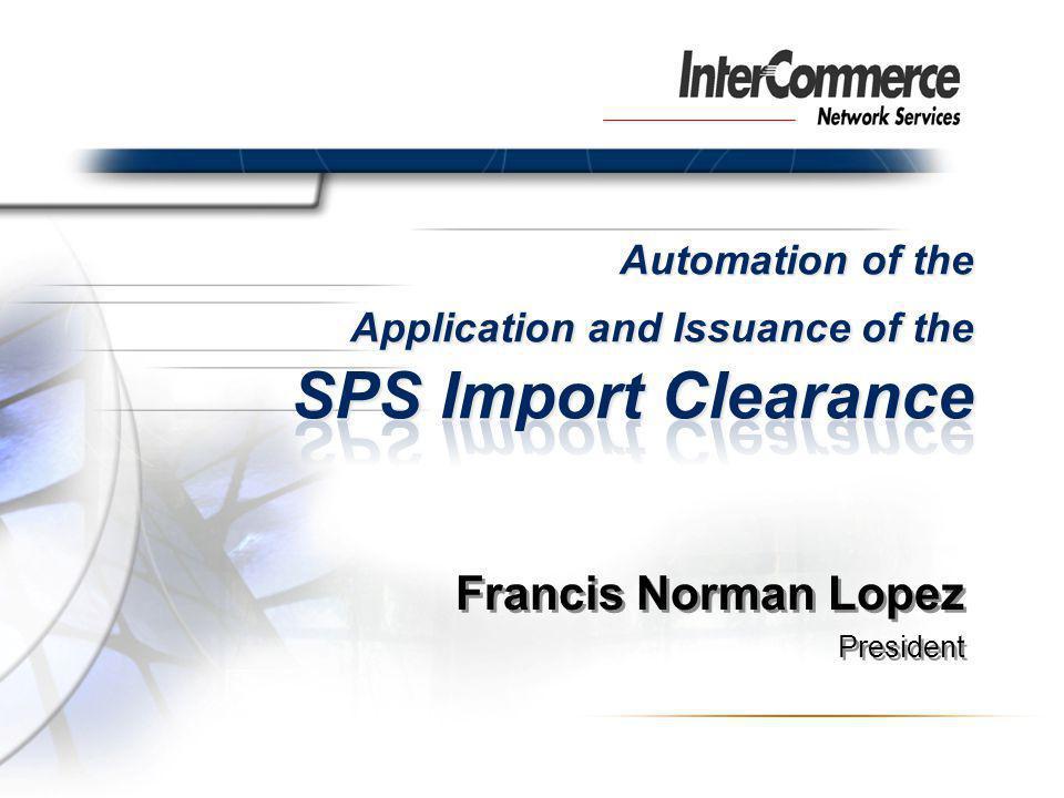 Francis Norman Lopez President Francis Norman Lopez President