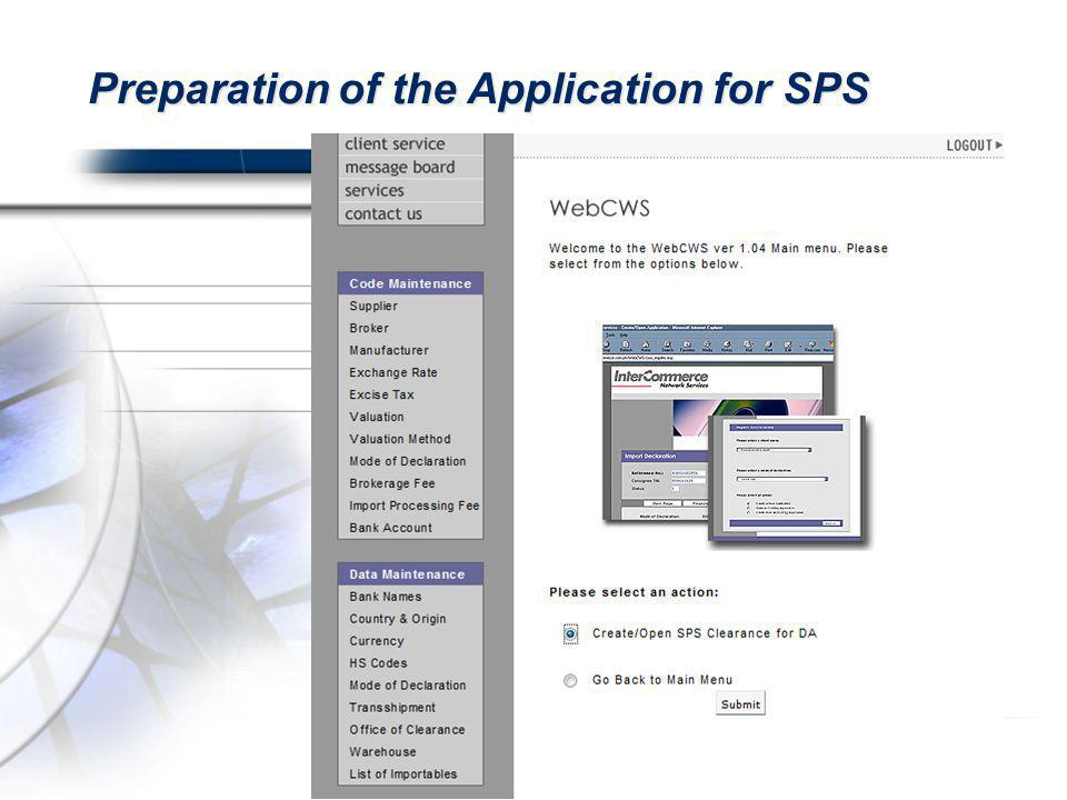 Preparation of the Application for SPS