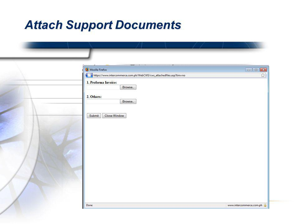 Attach Support Documents