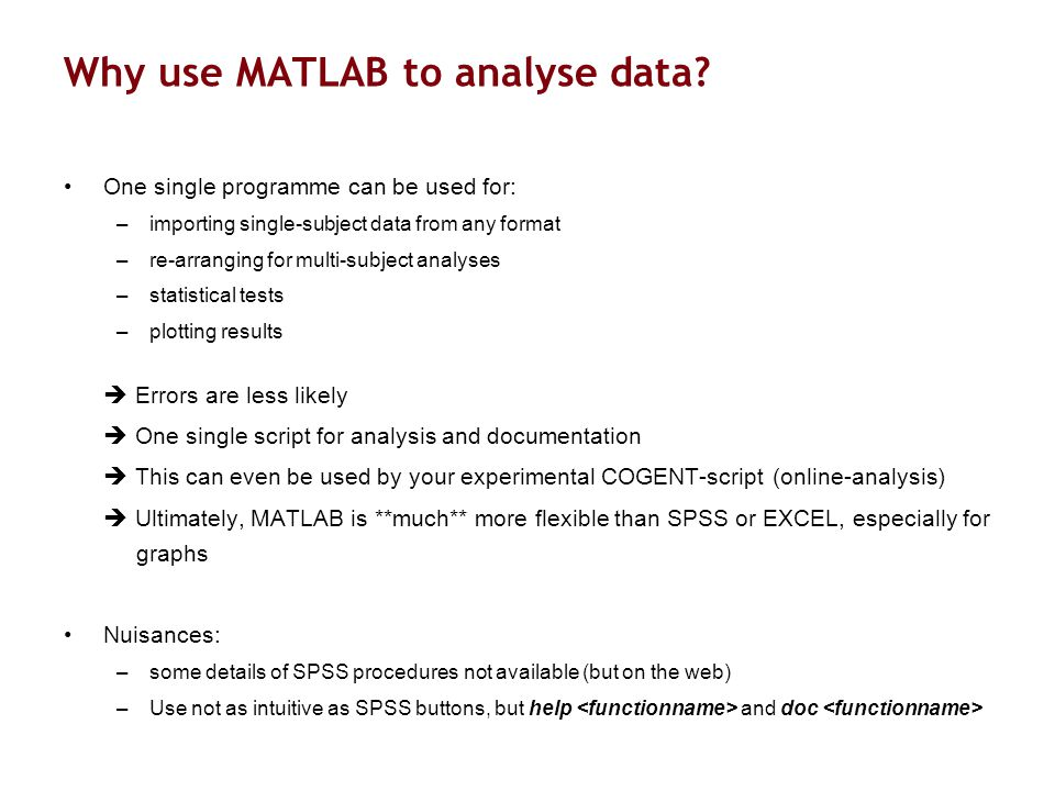 Why use MATLAB to analyse data.