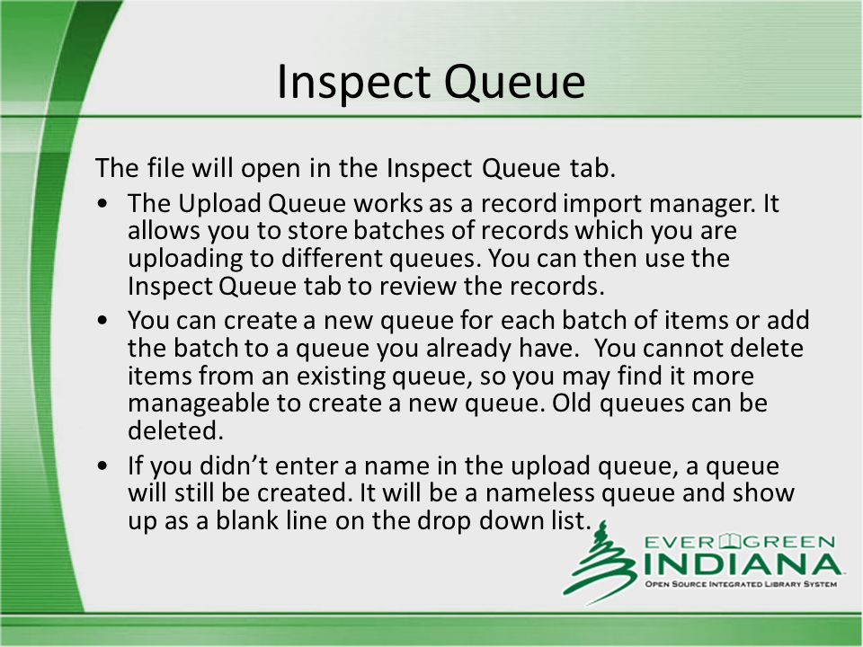 Inspect Queue The file will open in the Inspect Queue tab.