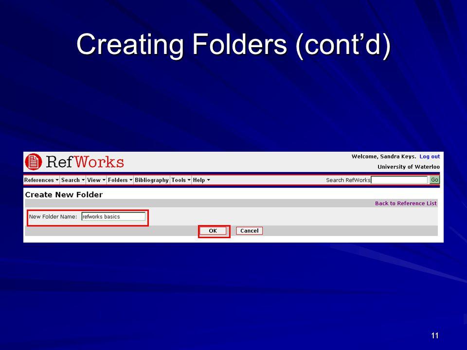 11 Creating Folders (cont'd)
