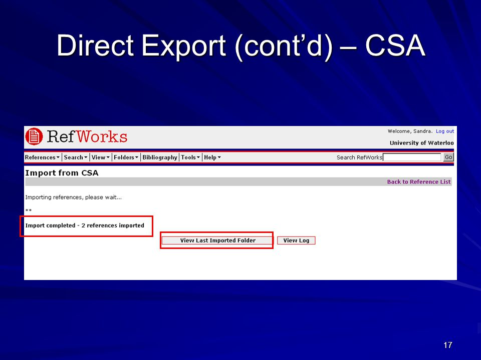 17 Direct Export (cont'd) – CSA
