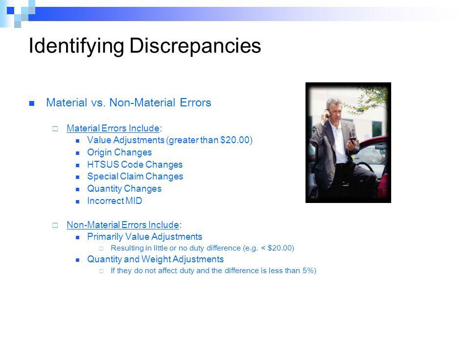 Identifying Discrepancies Material vs.