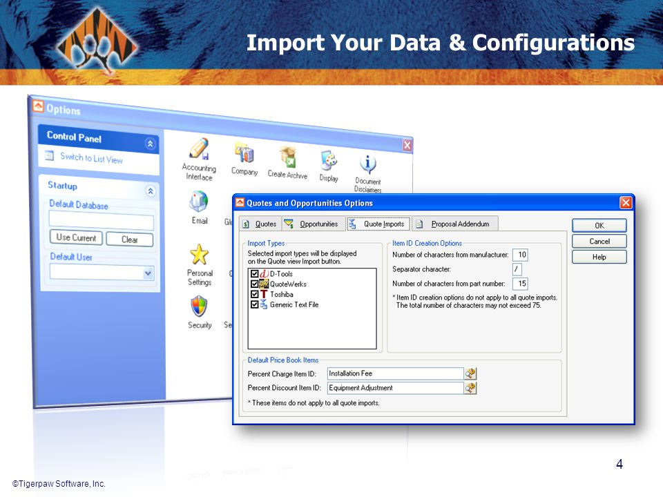©Tigerpaw Software, Inc. Import Your Data & Configurations 4
