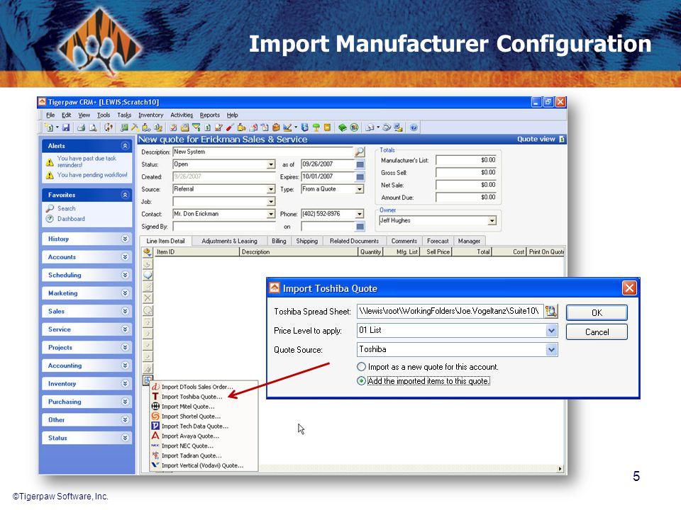 ©Tigerpaw Software, Inc. Import Manufacturer Configuration 5