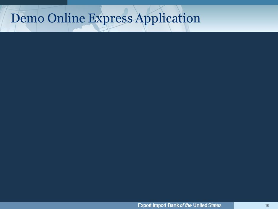 Export-Import Bank of the United States 10 Demo Online Express Application