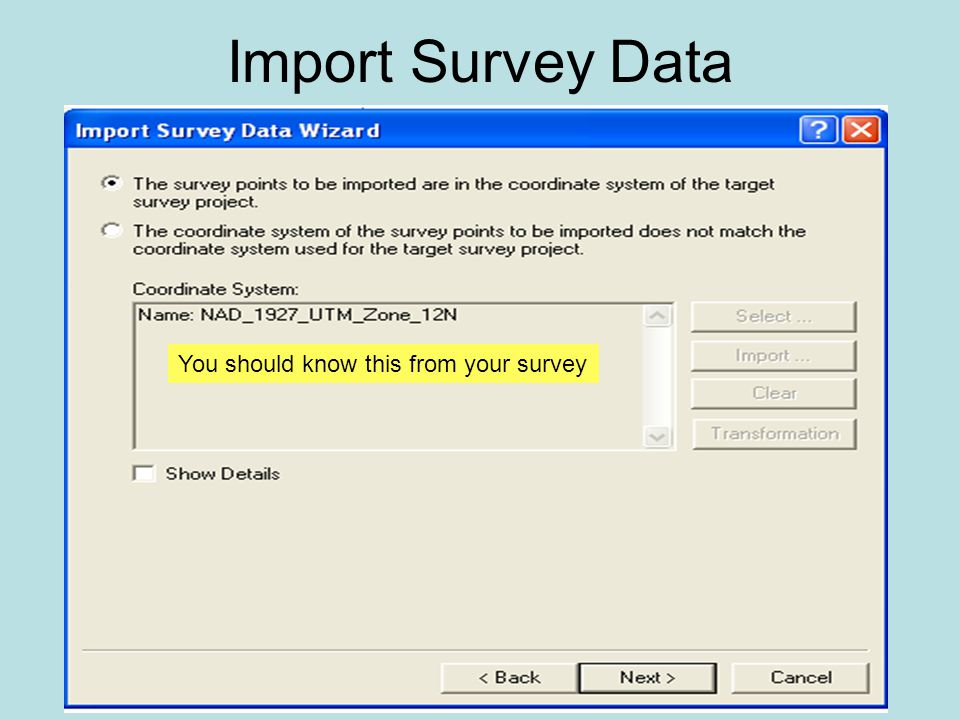 Import Survey Data You should know this from your survey