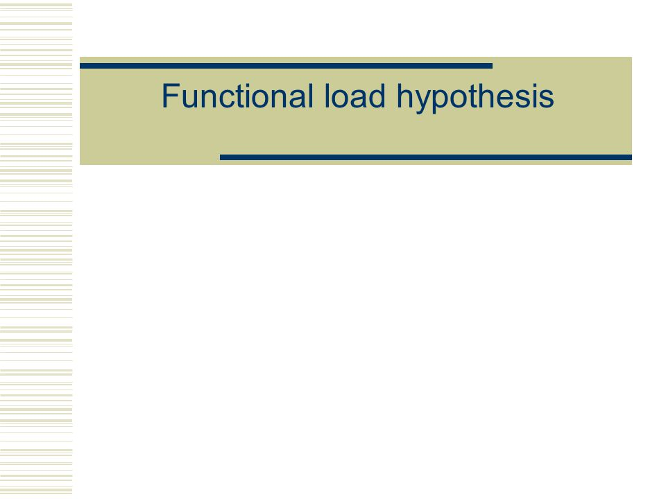 Functional load hypothesis