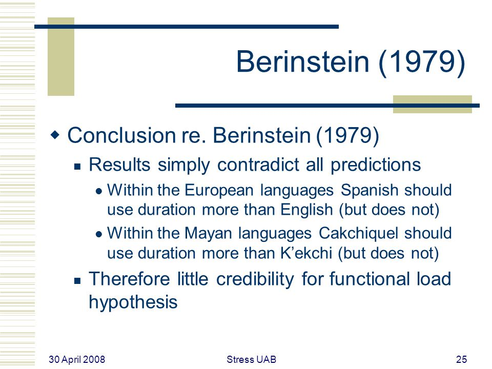 30 April 2008 Stress UAB25 Berinstein (1979)  Conclusion re.