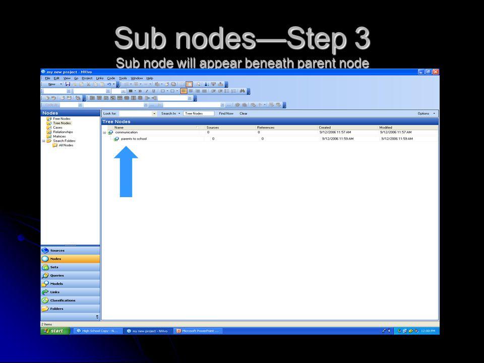Sub nodes—Step 3 Sub node will appear beneath parent node