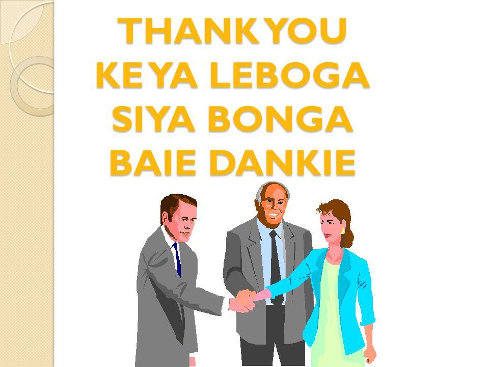THANK YOU KE YA LEBOGA SIYA BONGA BAIE DANKIE