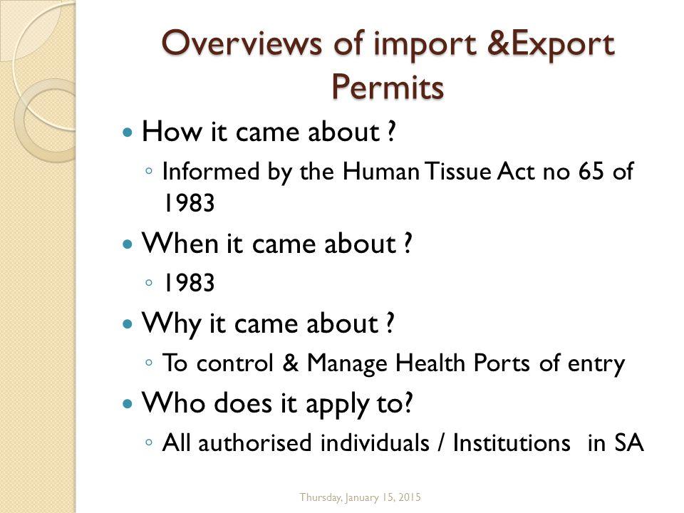 LEGISLATION Human Tissue Act No 65 of 1983 National Health Act No.