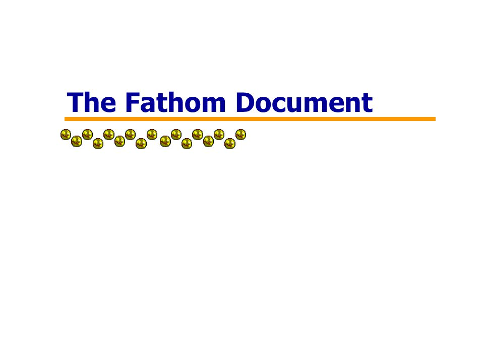 The Fathom Document