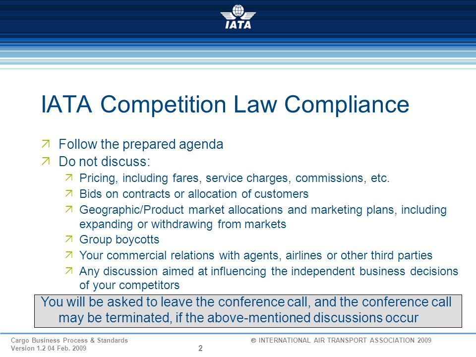 33 Cargo Business Process & Standards  INTERNATIONAL AIR TRANSPORT ASSOCIATION 2009 Version 1.2 04 Feb.