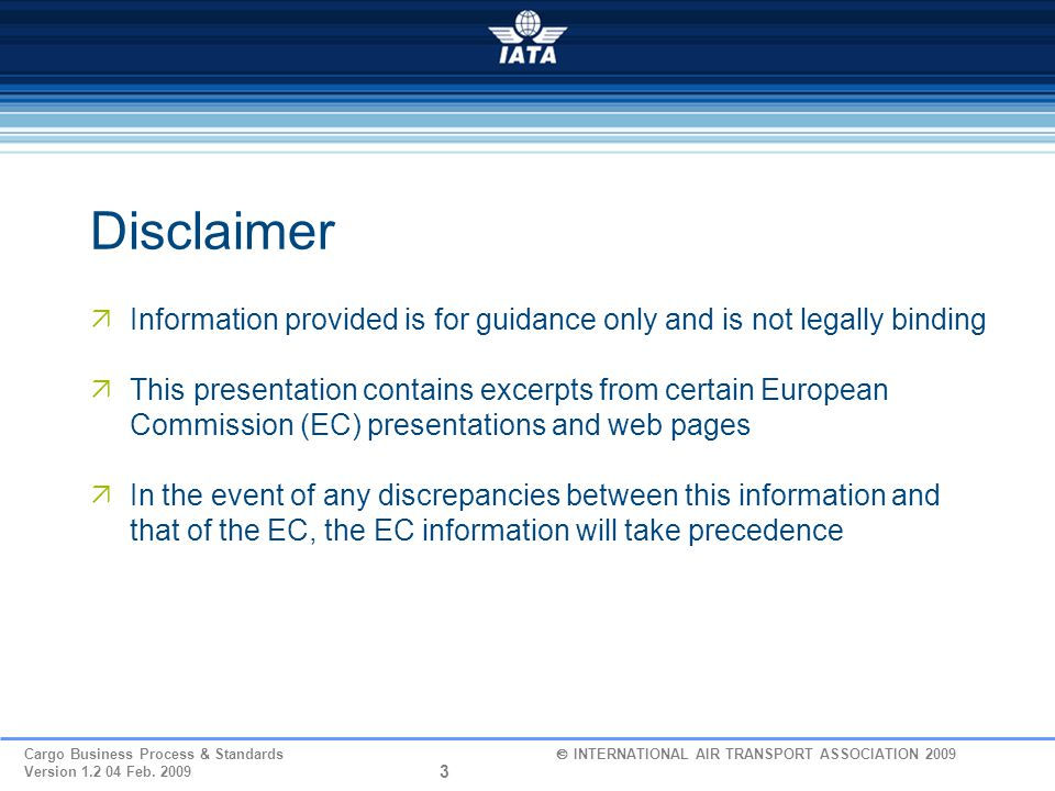Cargo Business Process & Standards  INTERNATIONAL AIR TRANSPORT ASSOCIATION 2010 Version 0.2 01 June 2010 EU Safety and Security Risk Management Systems Part 2 - Economic Operator Registration & ID European Commission / Taxation and Customs Union 1968-2008