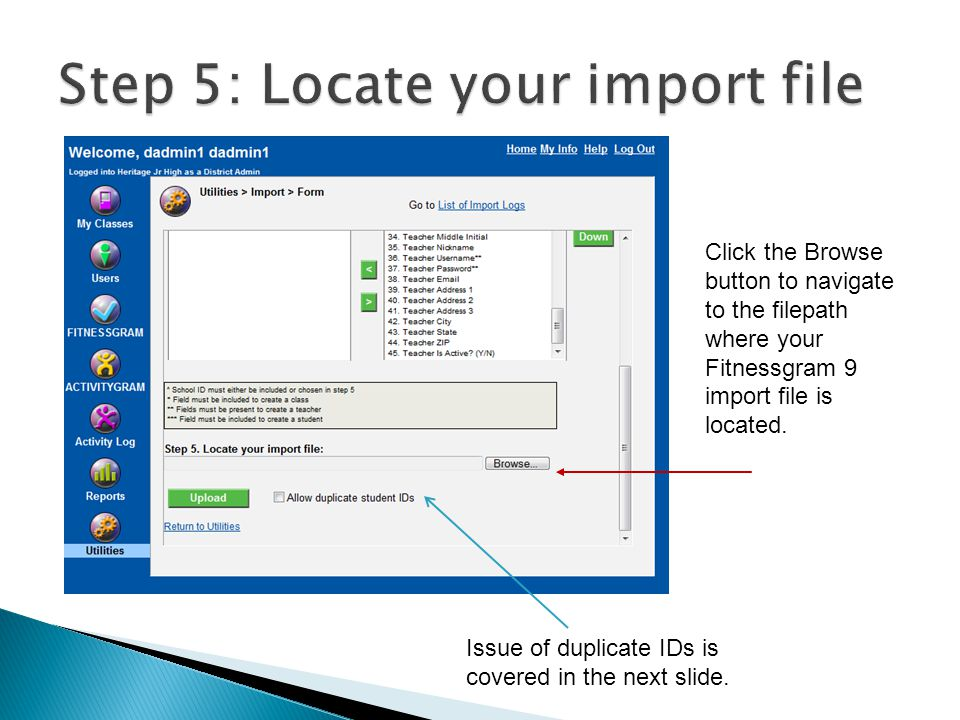 Click the Browse button to navigate to the filepath where your Fitnessgram 9 import file is located.