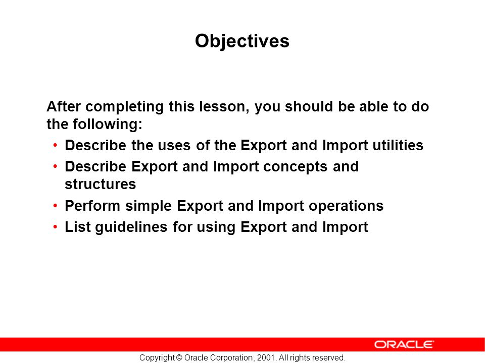 Copyright © Oracle Corporation, 2001.All rights reserved.
