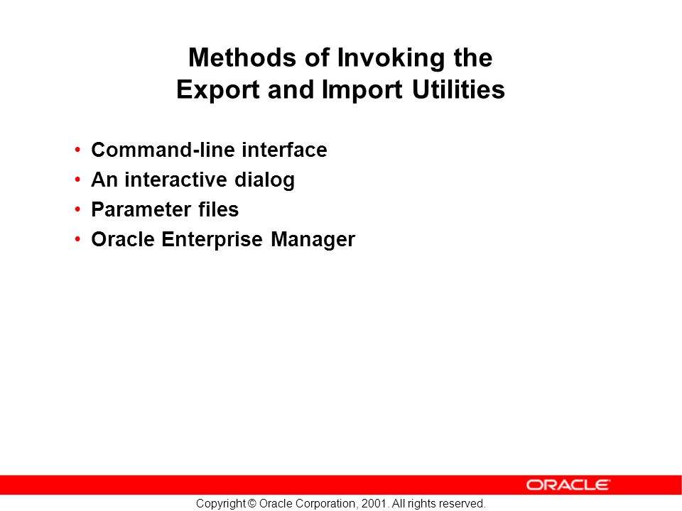Copyright © Oracle Corporation, 2001. All rights reserved.