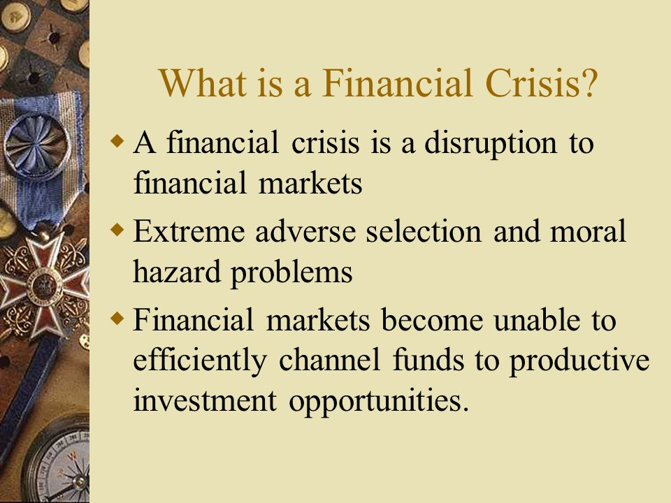 Stages of a Financial Crisis Increasing Vulnerability Currency Crisis Full fledged Financial Crisis
