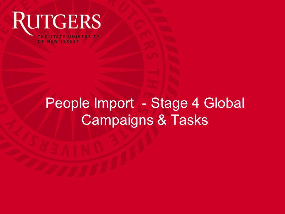 People Import - Stage 4 Global Campaigns & Tasks