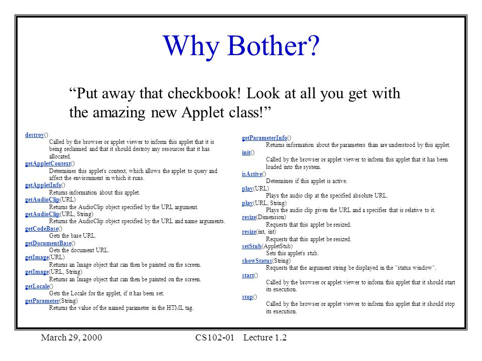 March 29, 2000CS102-01Lecture 1.2 Why Bother.
