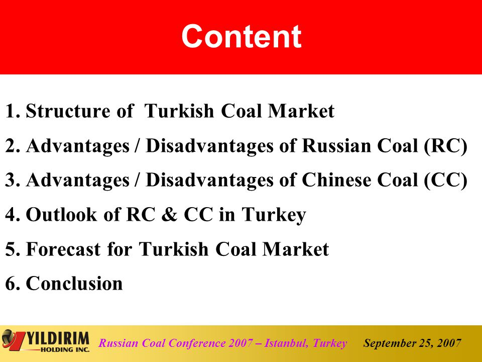 September 25, 2007Russian Coal Conference 2007 – Istanbul, Turkey Beijing may impose an export tax on coal products to curb the export.