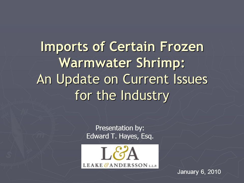 Presentation by: Edward T. Hayes, Esq.