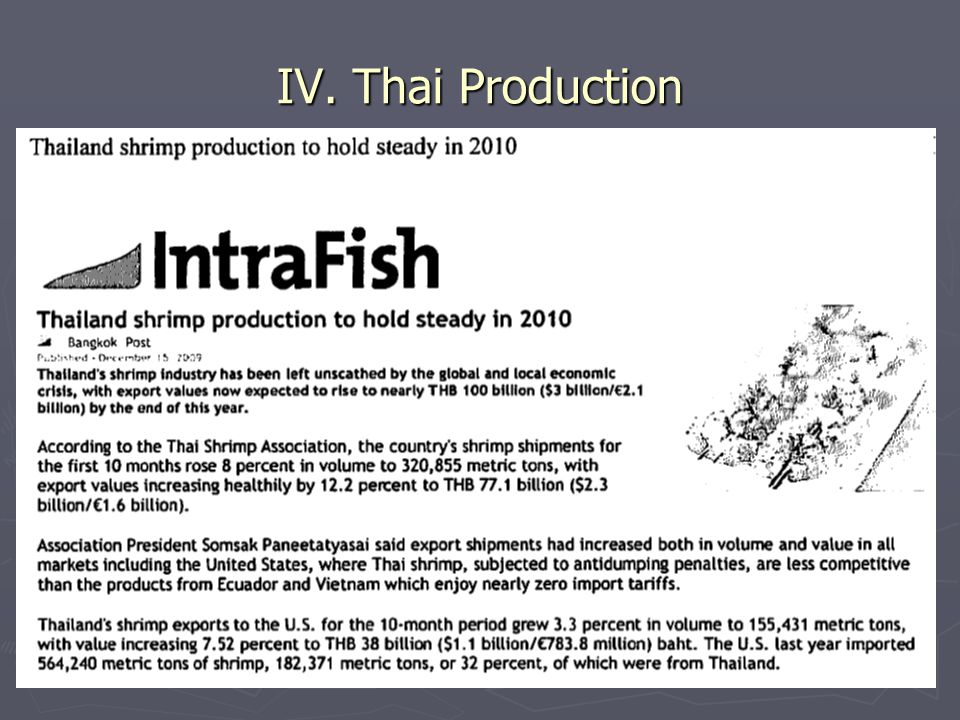 36 IV. Thai Production