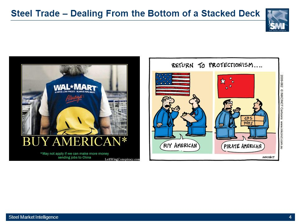 Steel Market Intelligence 4 Steel Trade – Dealing From the Bottom of a Stacked Deck
