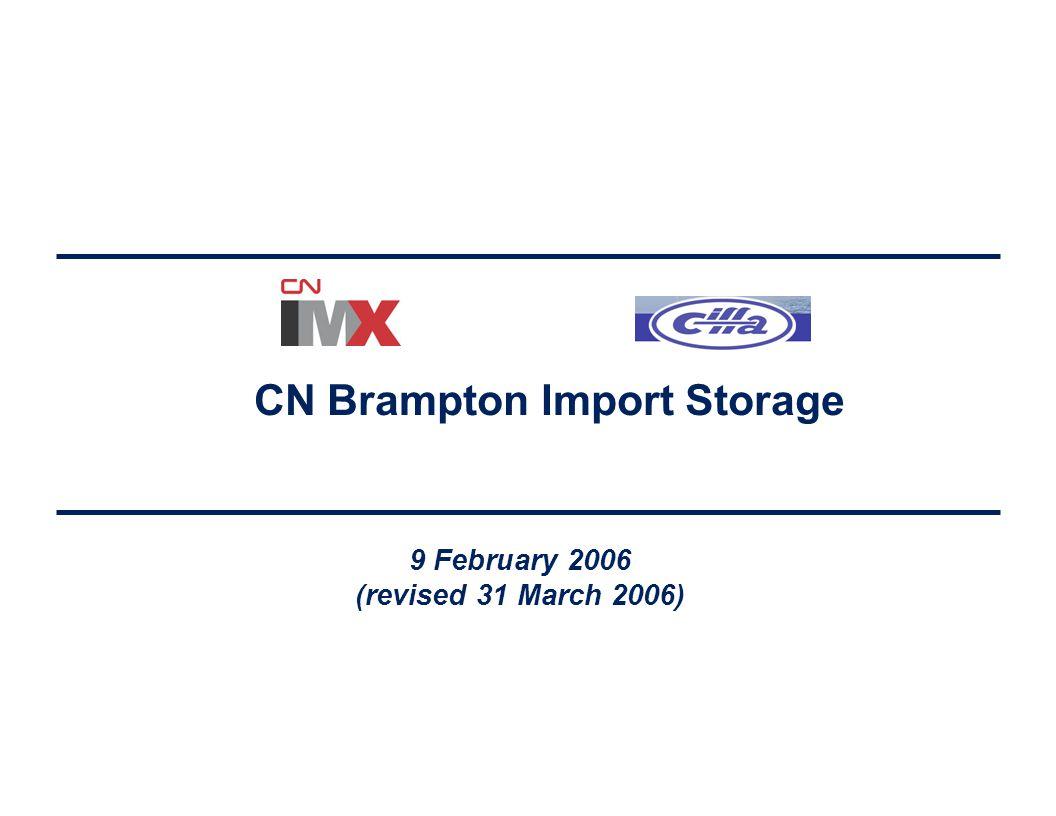CN Brampton Import Storage 9 February 2006 (revised 31 March 2006)