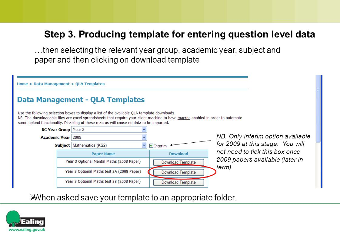 …then selecting the relevant year group, academic year, subject and paper and then clicking on download template NB.