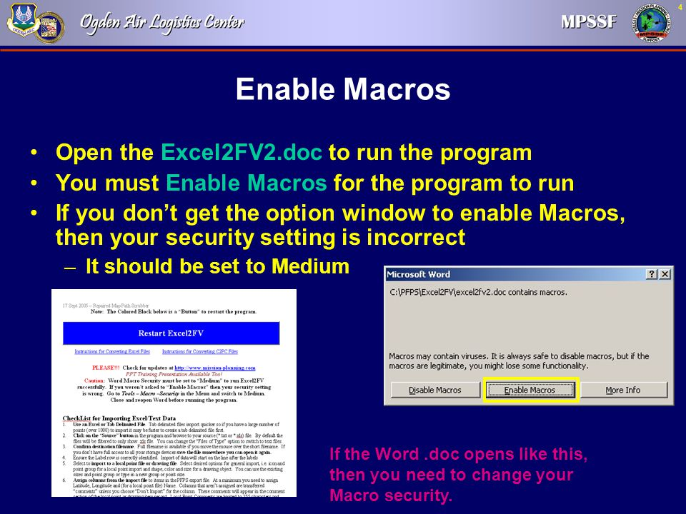4 Enable Macros Open the Excel2FV2.doc to run the program You must Enable Macros for the program to run If you don't get the option window to enable M