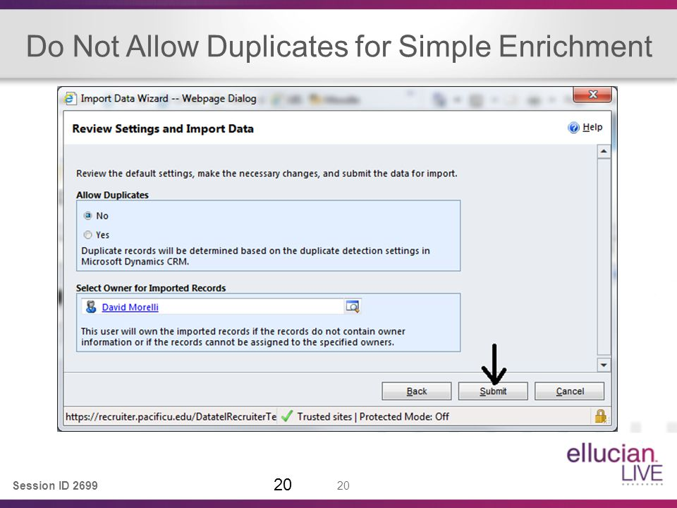 Session ID 2699 20 Do Not Allow Duplicates for Simple Enrichment 20