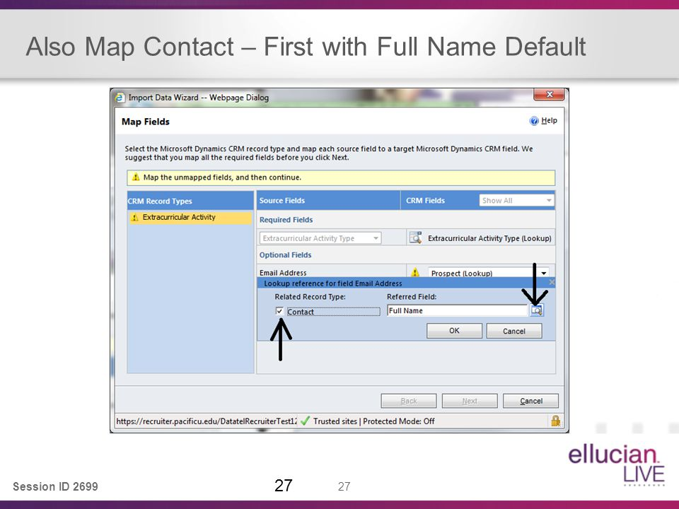 Session ID 2699 27 Also Map Contact – First with Full Name Default 27