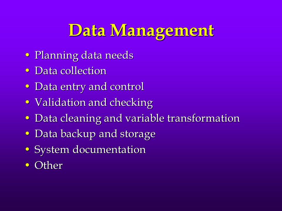 References Public domain (pdf) book on data management: Bennett, et al. (2001). Data Management for Surveys and Trials. A Practical Primer Using EpiDa