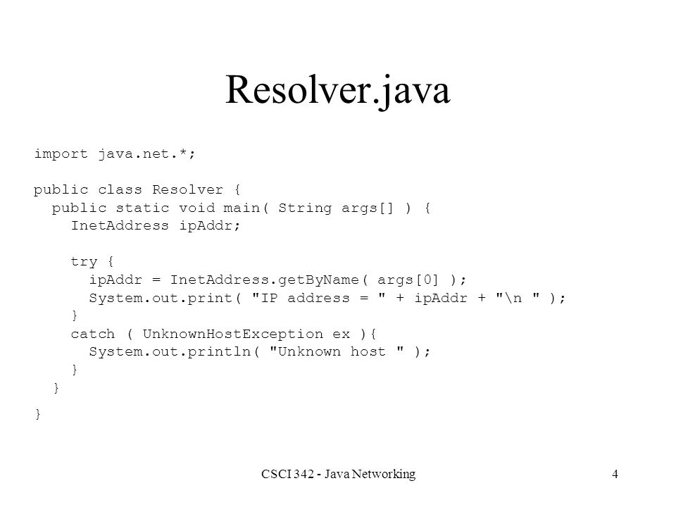 CSCI 342 - Java Networking5 Daytime Service Most UNIX servers run the daytime service on TCP port 13.