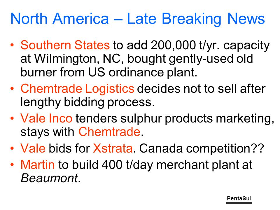 PentaSul North America – Late Breaking News Southern States to add 200,000 t/yr.