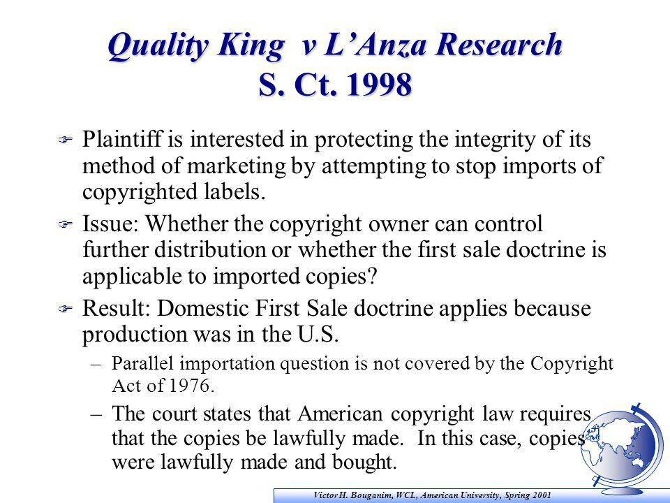 Victor H. Bouganim, WCL, American University, Spring 2001 Quality King v L'Anza Research S.