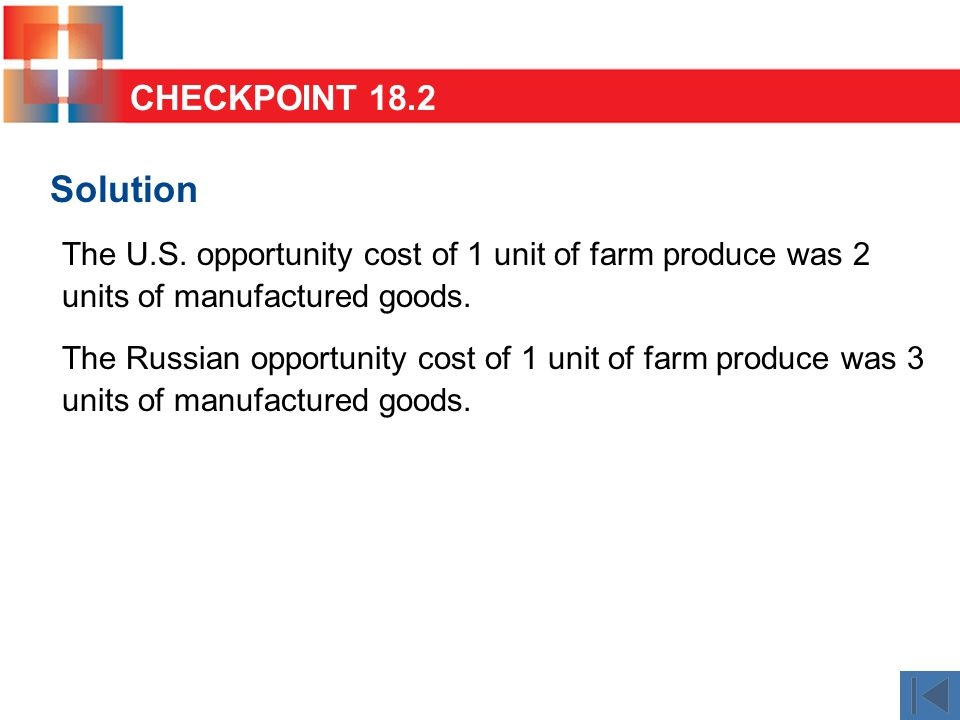 Solution The U.S. opportunity cost of 1 unit of farm produce was 2 units of manufactured goods.