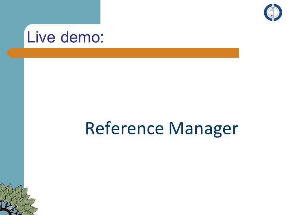 Live demo: Reference Manager 24