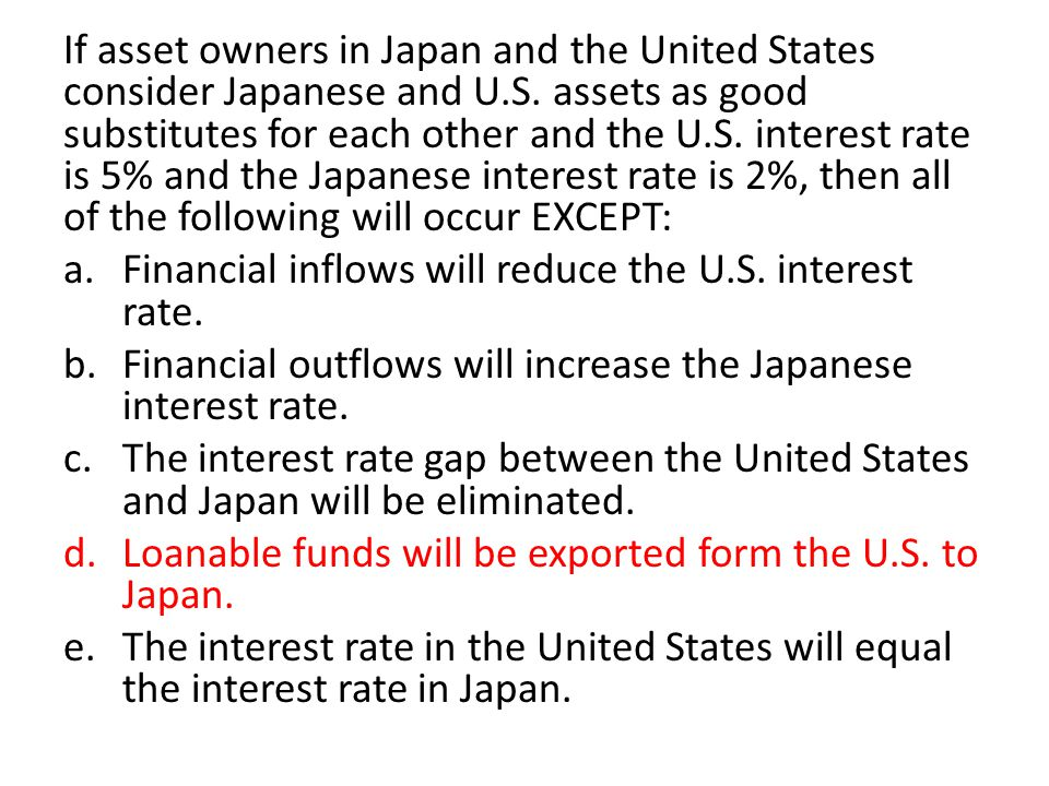 If asset owners in Japan and the United States consider Japanese and U.S.