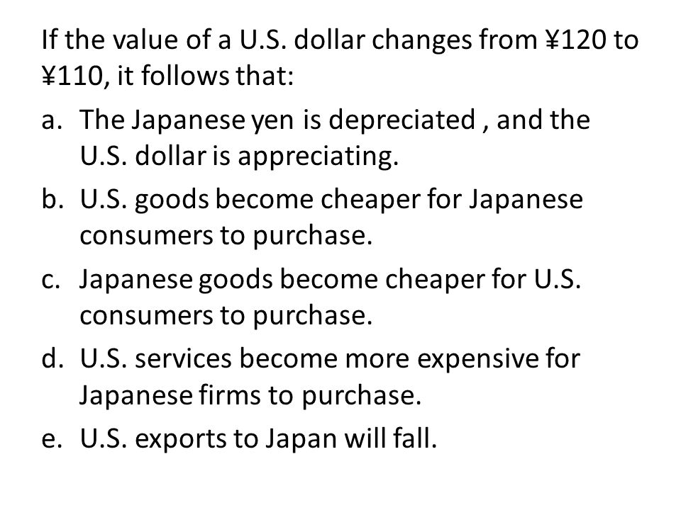 If the value of a U.S.