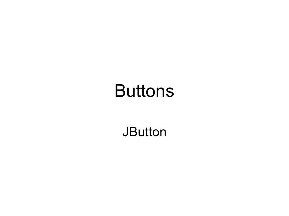 Buttons JButton