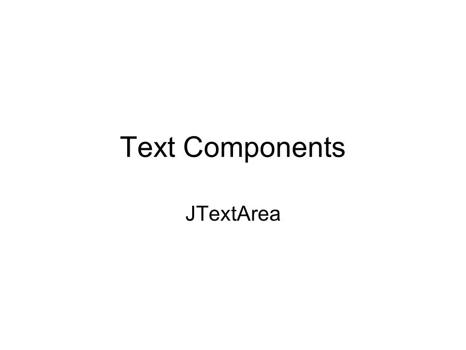 Text Components JTextArea