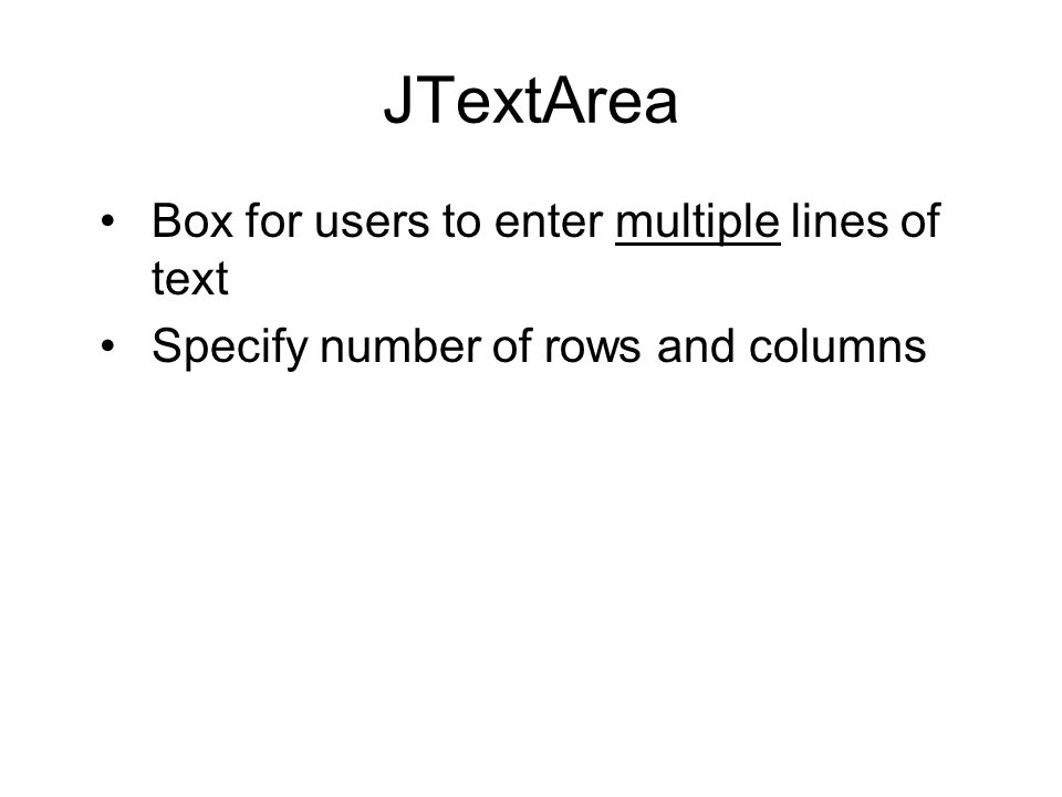 Box for users to enter multiple lines of text Specify number of rows and columns