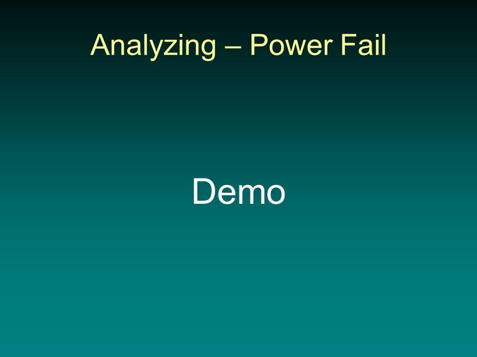 Analyzing – Power Fail Demo