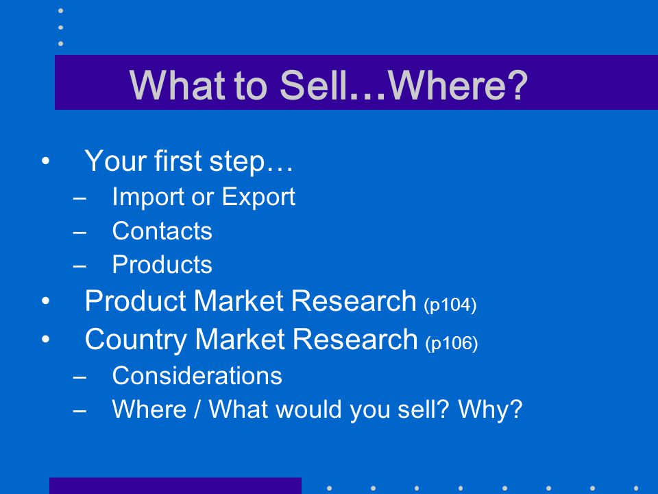 What to Sell…Where.